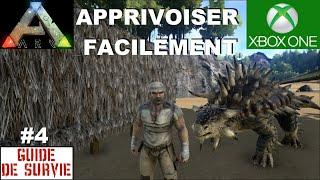 ☠ ARK Xbox One [FR] #4 Capturer et Apprivoiser Facilement son 1er dino [Guide de survie]