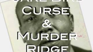 Jake Bird Curse & Murder Ridge   The Haunted Estate Podcast
