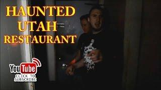 XPLORATION UNKNOWN Haunted Utah Restaurant