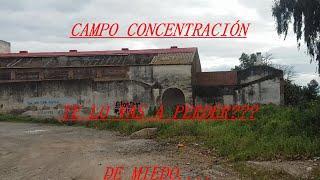 EL CAMPO DE EXTERMINIO LA CASA