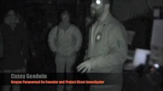 Oregon Paranormal - C.G.S. Project Ghost