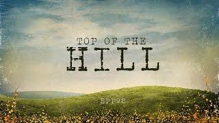 Top Of The Hill | Ghost Stories, Paranormal, Supernatural, Hauntings, Horror