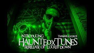 HauntedxTunes #1: Locked Down | Thanasis Avgikos
