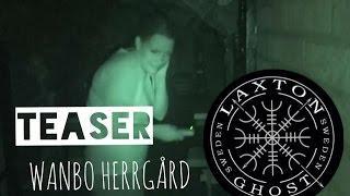 L.T.G.S Paranormal Investigators. Ghosthunt Teaser from Wanbo Mansion LaxTon Ghost Sweden Spökjägare