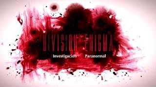 ¿¿Que ha pasado con Division Enigma??-Division Enigma - Investigación Paranormal