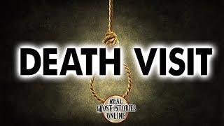 Death Visit | Ghost Stories, Paranormal, Supernatural, Hauntings, Horror