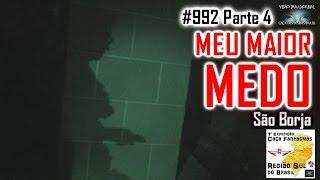 MEU MAIOR MEDO - Caça Fantasmas Brasil - #992 Parte 4