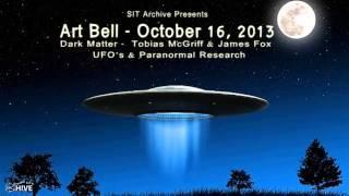 Art Bell's Dark Matter - Tobias McGriff & James Fox - UFO & Paranormal Research