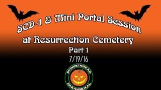 SCD-1 Spirit Box & Mini Portal Session at Resurrection Cemetery Pt.1