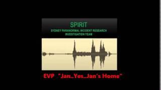 EVP...Jan..Yes..Jan's Home