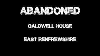 "ABANDONED ""Caldwell House"""