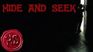 Hide and Seek - Omega Works Presents: CreepyPasta (Haunting Season)