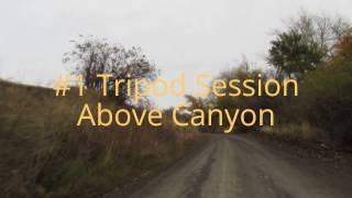 There's Bigfoot In These Hills ~The Bigfoot VLOG #1: Tripod Session Above Canyon