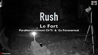 """Gs Paranormal :  Rush """" Le Fort """" Pré-Enquête"""