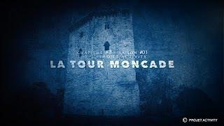 La Tour Moncade, Chapitre #3 - Saison #01- Projet Activity - Chasseur de fantômes