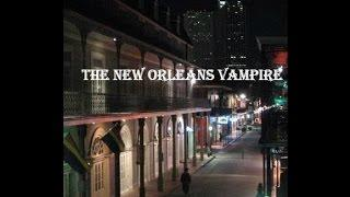 The New Orleans Vampire