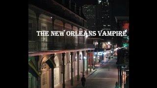 The New Orleans Vampire