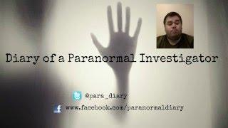 Diary of a paranormal investigator Introduction