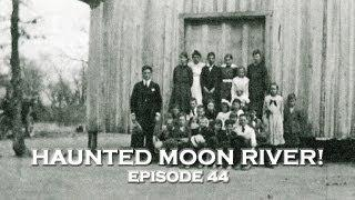 Paranormal Video: Real Ghosts at Haunted Moon River Bar? (DE Ep. 44)