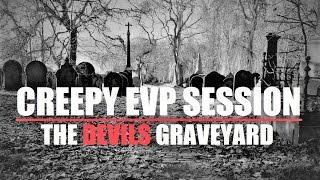 The DEVILS Graveyard | Shocking EVP Responses | Most HAUNTED Cemetery In Rotherham?