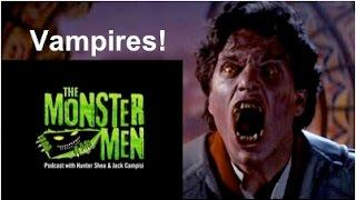 Monster Men Ep. 68: Vampire Movies & Books w/ Jonathan Janz