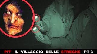 PIT ADVENTURE | ALLA RICERCA DEL VILLAGGIO DELLE STREGHE PT. 3