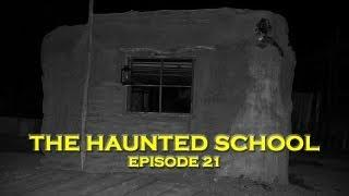 Haunted School House: Real Paranormal Investigation!!! (DE Ep 21)