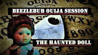 Live HAUNTED Doll | Beezlebub OUIGA Session | GHOST Hunting | My HAUNTED Home