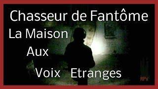 Chasseur de Fantômes : La maison aux voix étranges HD