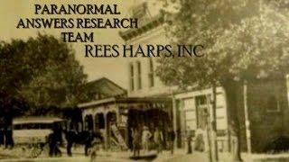 Paranormal Answers Research Team, Rees Harps, Inc. June 26, 2015