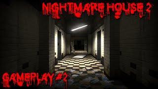 Nightmare House 2 Gameplay #2