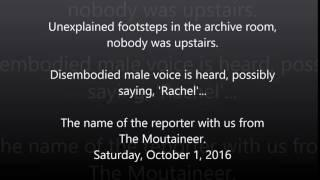AUDIO   unexplained footsteps and disembodied male voice says rachel name of reporter