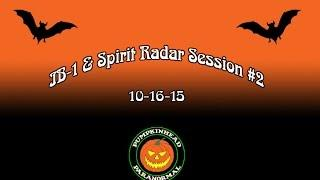 IB-1 Ghost Box & Spirit Radar Session #2 on 10-16-15