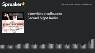 Second Sight Radio (part 4 of 9)