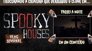 """Assunto Spooky Semanal - Clone em seu vídeo """"Passei uma noite em um Cemitério"""""""