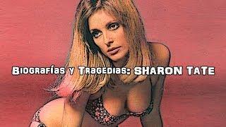 Sharon Tate: BIOGRAFÍAS Y TRAG3DIAS