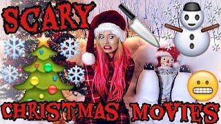 SCARY CHRISTMAS MOVIES!