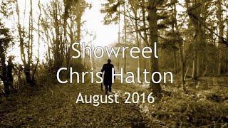 CHRIS HALTON SHOWREEL AUG 2016