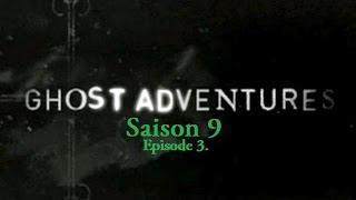 Ghost Adventures - Le fantome de George Washington | S09E03 (VF)