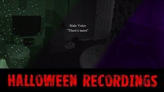 Halloween Recordings 2015 Part 1 - Real Paranormal Activity