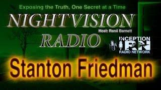 Stanton Friedman - UFO's Exist - NightVision Radio