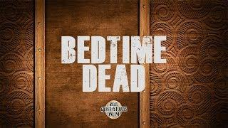 Bedtime Dead | Ghost Stories, Paranormal, Supernatural, Hauntings, Horror