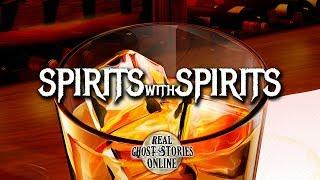 Spirits With Spirits | Ghost Stories, Paranormal, Supernatural, Hauntings, Horror