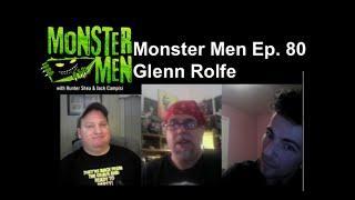 Monster Men Ep. 80: Aliens Invade Boom Town with Glenn Rolfe