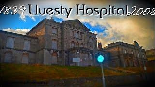 Scary Abandoned Hospital (Lluesty Hospital, Old Workhouse, Holywell, North Wales)