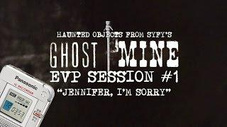 "EVP Session #1 with Haunted Objects from ""Ghost Mine"" 