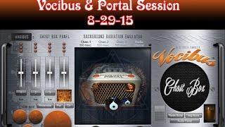 Vocibus & Portal Session On 8-29-15