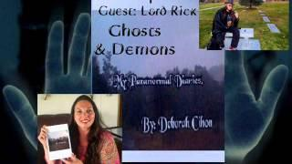 "My Paranormal Diaries - 40 Minute Segment ""Ghosts & Demons"" Guest Lord Rick"