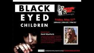 Paranormal Review Radio - Black Eyed Children with David Weatherly
