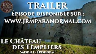 TRAILER : Le Château des Templiers (S01 - EP04)